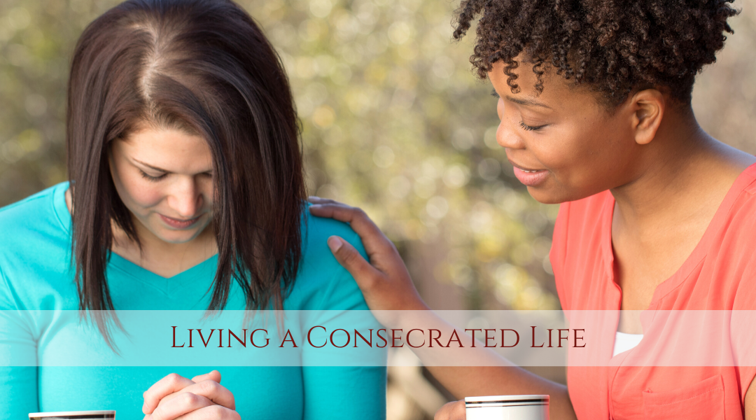 Living a Consecrated Life with Livia Pewtress